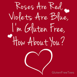 Roses Are Red, Violets Are Blue, I'm Gluten Free, How About You?