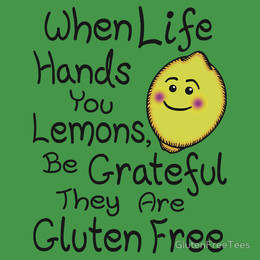 When Life Hands You Lemons, Be Grateful They Are Gluten Free